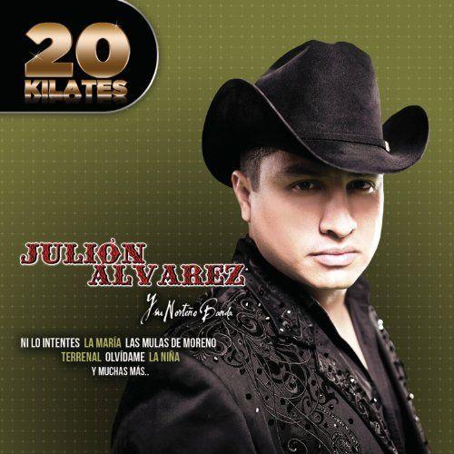 Julion Y Su Norteno Banda Alvarez - 20 Kilates: Julion Alvarez Y Su Norteno Banda