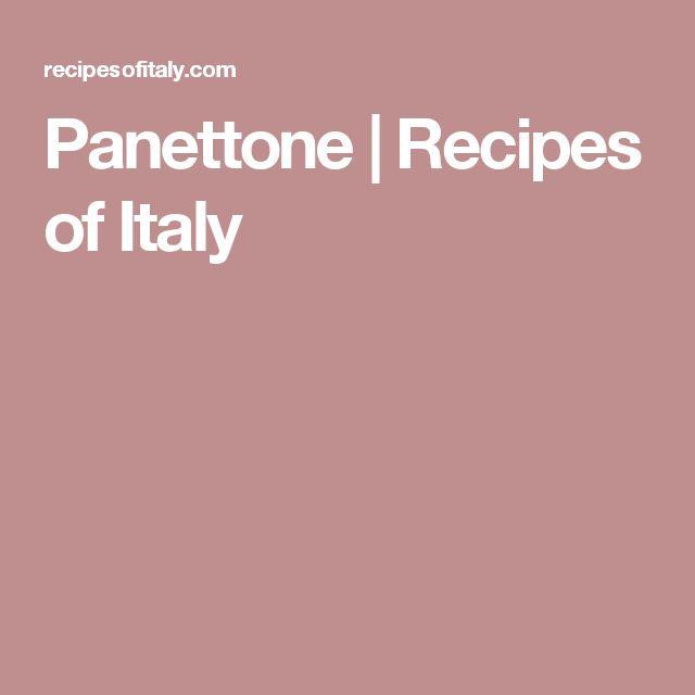 Panettone | Recipes of Italy