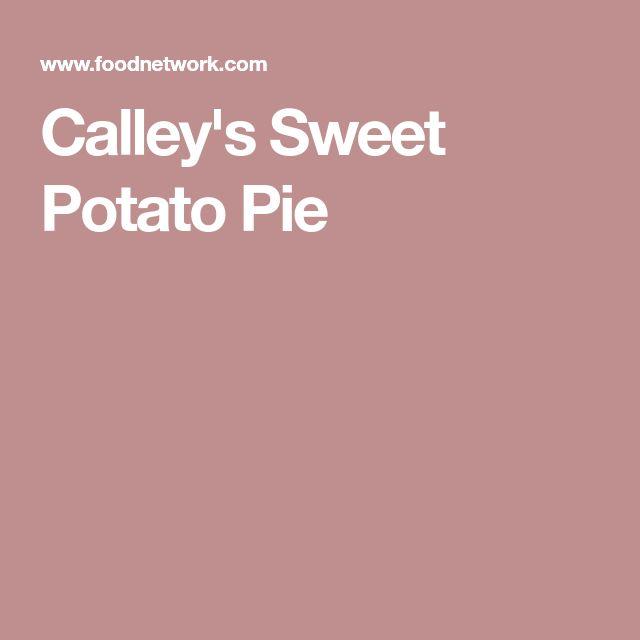 Calley's Sweet Potato Pie