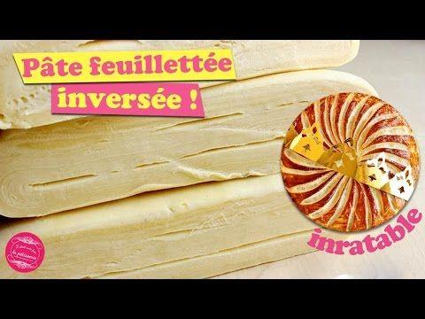 Pâte feuilletée inversée : la recette croustillante et bien gonflée ! - YouTube