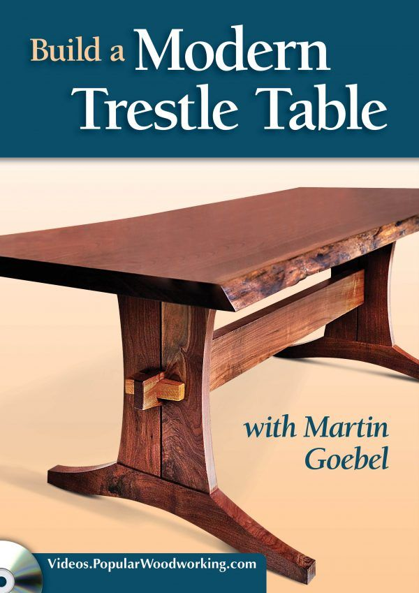 Build A Modern Trestle Table Dvd Ww Furniture Pinterest