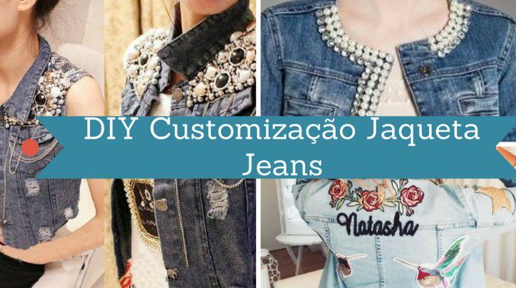 DIY Jaquetas Jeans Customizadas