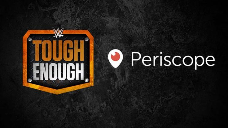 USA Network reality series WWE Tough Enough to feature daily Periscope coverage | Tough Enough