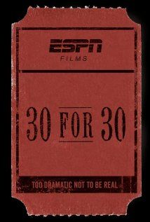 30 for 30 - The greatest set of documentary films ever. Every sports fan should sit down and enjoy every single one. There were only four that I didn't appreciate, but watch them all and make your own assessment. Many of them are semi-life changing