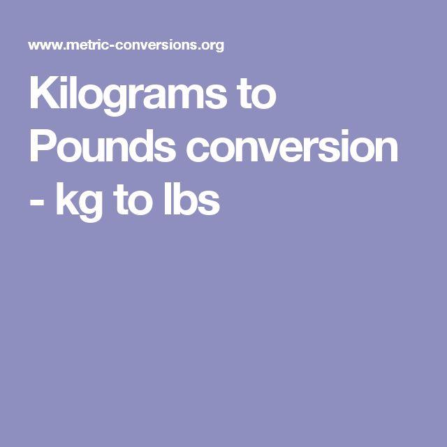 Kilograms to Pounds conversion - kg to lbs