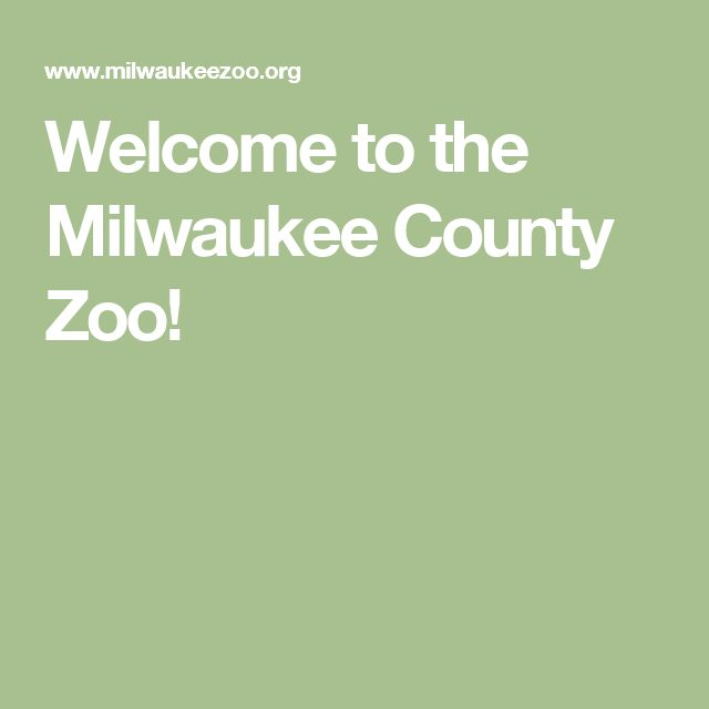 Welcome to the Milwaukee County Zoo!