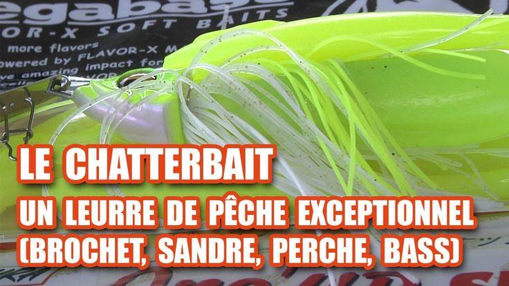 Le CHATTERBAIT, un leurre de pêche EXCEPTIONNEL !!! (brochet, sandre, pe...
