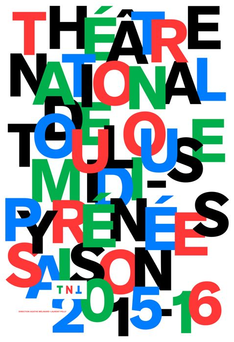 Poster by the french graphic designer Philippe Apeloig. Théâtre national de Toulouse Midi-Pyrénées	2015.