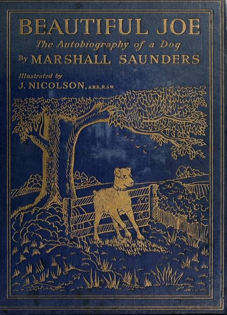 Beautiful Joe...Marshall Saunders, 1893. The entire book is reproduced here; you…
