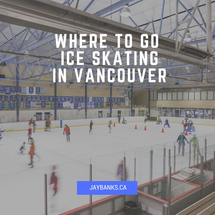 Here is the list of four Vancouver's indoor ice skating rinks to choose from!
