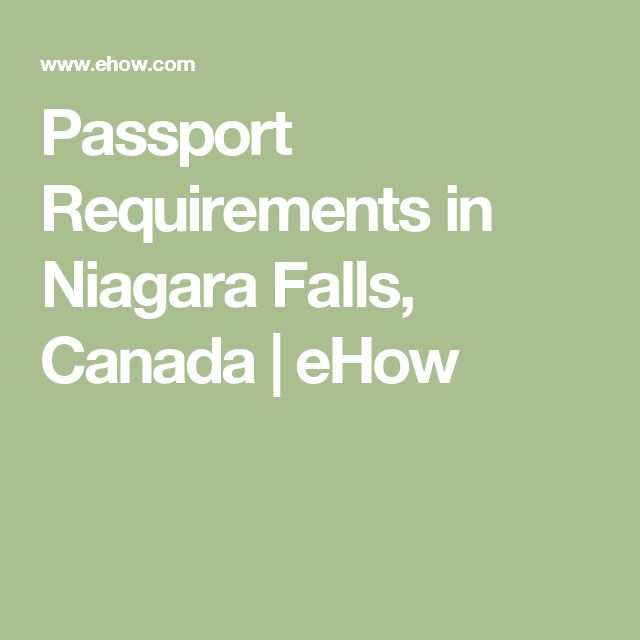 Passport Requirements  in Niagara Falls, Canada | eHow