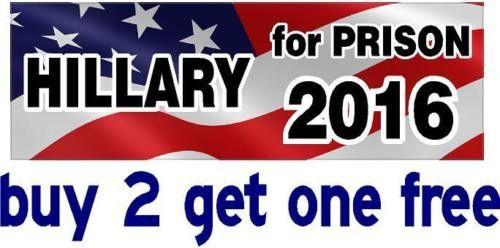 Anti hillary clinton bumper sticker for prison 2016