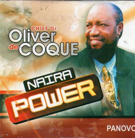 Oliver De Coque - Naira Power - CD