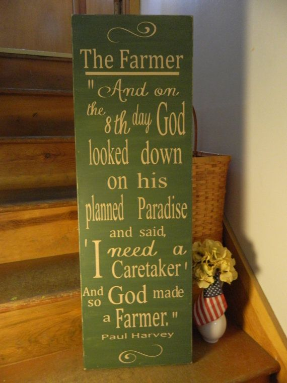 so god made a farmer paul harvey 12x36 handmade wood sign primitive country signs