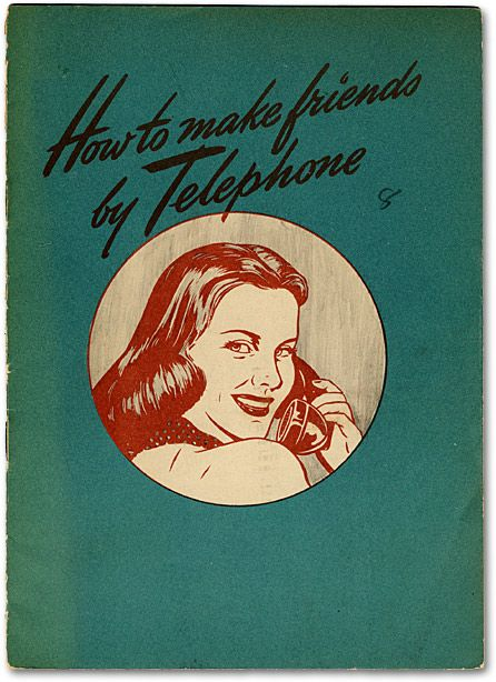Remember Telephones?: Books Covers, Step Guide, 1940S Step, Vintage, Books Worth, Graphics Design, Make Friends, Phones Etiquette, Telephone