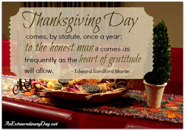 AnExtraordinaryDay.net | Thanksgiving quote by Edward Martin | Harvest Tablescape