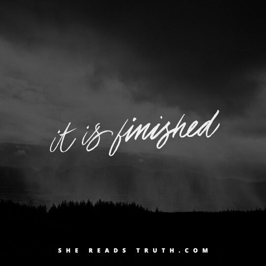 """Jesus Christ the Son of God then whispered """"It is Finished."""" Period. Finished."""