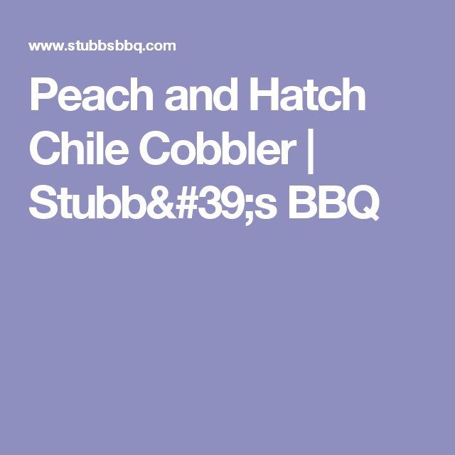 Peach and Hatch Chile Cobbler   Stubb's BBQ
