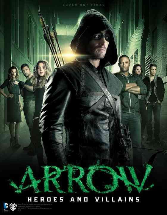 Arrow - Heroes and Villains is a companion to the hit Warner Bros. TV show Arrow, to be airing its third season on The CW network. Based on the DC Comics character, the American TV series Arrow follow