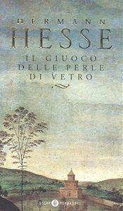 IL GIUOCO DELLE PERLE DI VETRO, di Herman Hesse ed. Oscar Mondadori