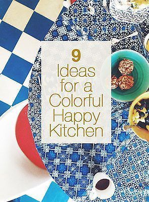 9 Easy Steps to a Happy & Colorful Kitchen