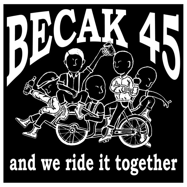 BECAK 45 RIDE TOGETHER