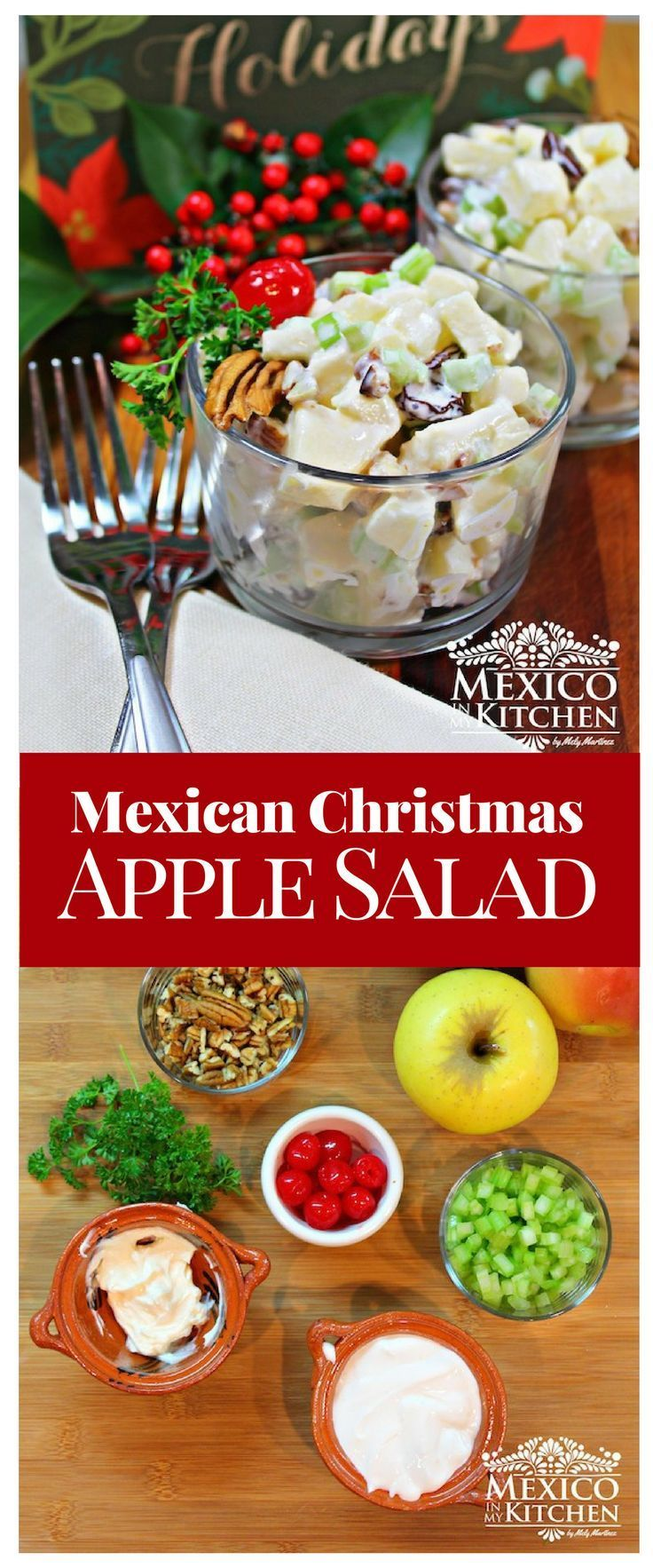 Every year around this time, I try to post recipes that are traditional for the Christmas dinner. Some are known all over Mexico, and others, like this Christmas Apple Salad, #recipe #salads #mexican