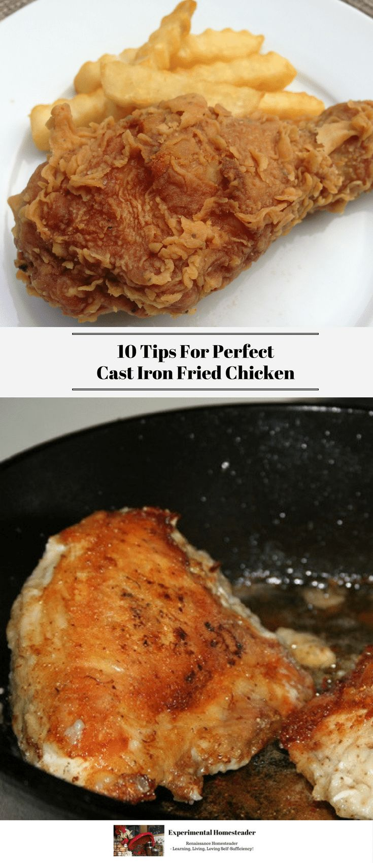 10 Tips For Perfect Cast Iron Fried Chicken