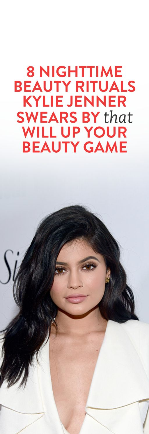 8 Nighttime Beauty Rituals Kylie Jenner Swears By That Will Up Your Beauty Game