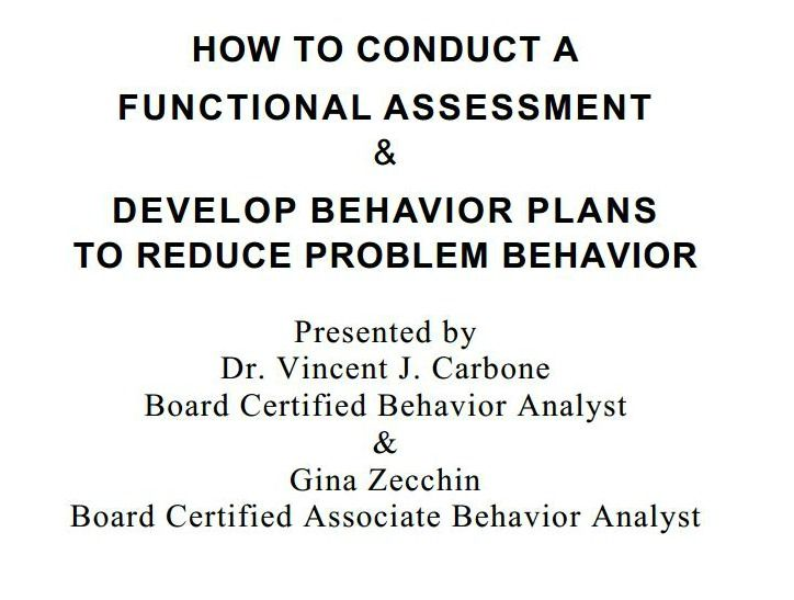 How to conduct a functional assessment amp develop behavior plans to