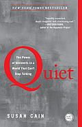 Quiet by Susan Cain:  One-third of the world's population are introverts, and we are quietly going to take over the world while you extroverts are busy yapping it up and not paying attention. Don't say you haven't been warned. by Linda C...