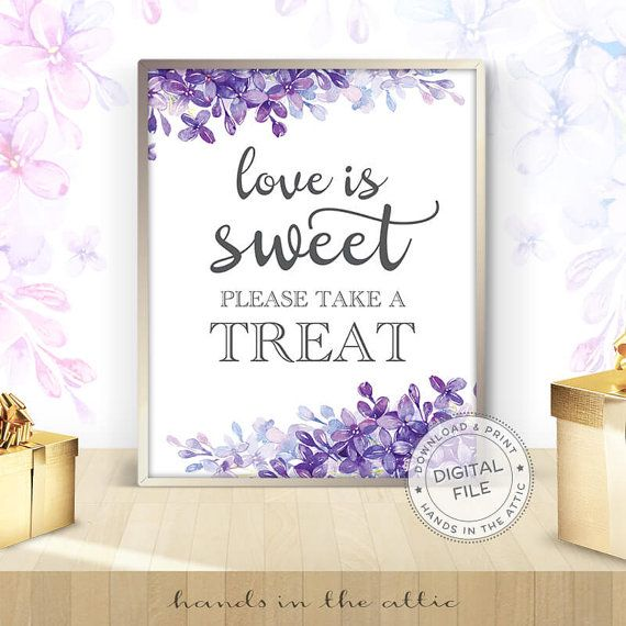 Love is sweet please take a treat candy buffet sign wedding signs download floral wedding signs ideas lilac lavender wedding DIGITAL by HandsInTheAttic
