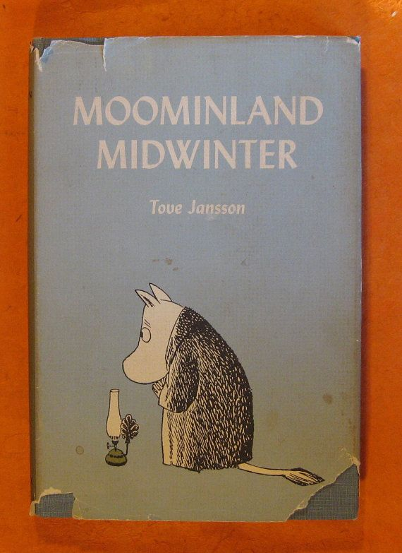 Moominland Midwinter by Tove Jansson Vintage by Pistilbooks