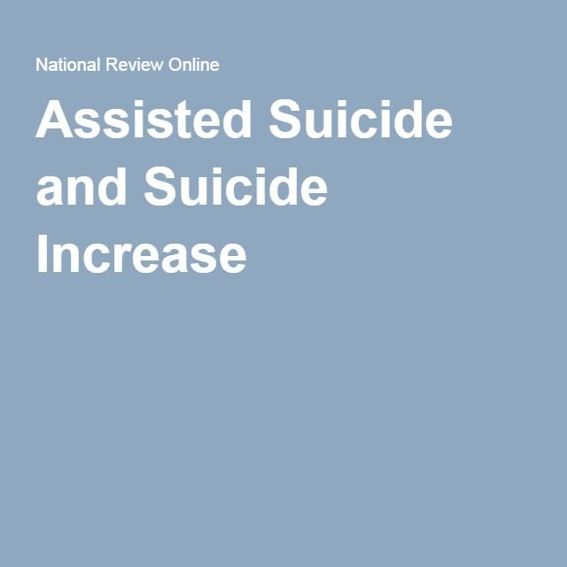 best assisted suicide euthanasia images death  assisted suicide advocacy the increase in suicides