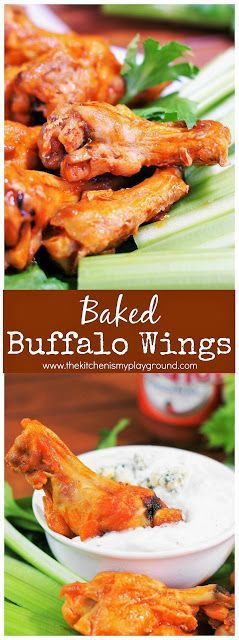 Baked Buffalo Wings ~ making your own tasty wings at home is easier than you think, especially when you bake them! #buffalowings #wings #bakedwings #gameday #partyfood #thekitchenismyplayground www.thekitchenismyplayground.com