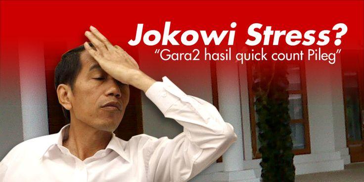Jokowi Stress Melihat hasil Quick Count Pileg