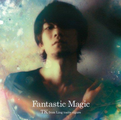 TK from Ling tosite sigure - Fantastic Magic
