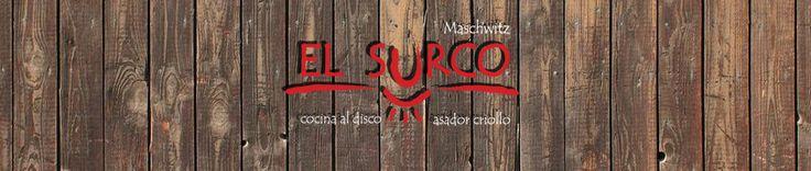 :: Restaurant El Surco - Ing Maschwitz - Cocina al disco y Asador criollo ::
