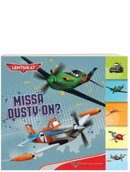 Lentsikat, Missä Dusty on? -kartonkikirjan  opastuksella eri suuntien oppiminen käy kuin liitäen. Paksut kartonkisivut.