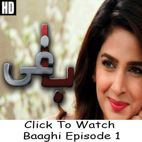 Watch Urdu 1 Drama Baaghi Episode 1 in HD Quality. Watch all latest Episodes of Urdu 1 Drama Baaghi and other Urdu 1 dramas online.