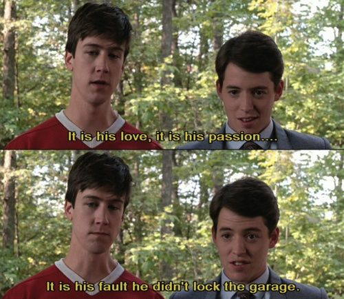 Ferris Bueller Quote: 104 Best Ferris Bueller Images On Pinterest