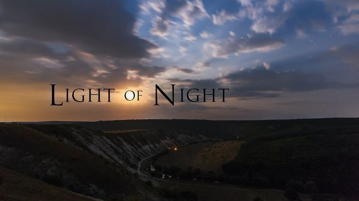 Light of Night - Astro Time Lapse Video