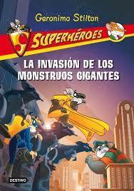 La invasión de los monstruos gigantes por Ángel