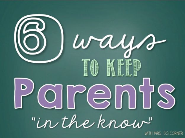 """6 ways to keep your parents """"in the know"""" and informed on what is going on in your elementary classroom"""