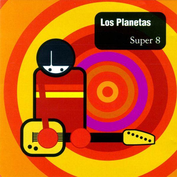 Los Planetas: Disco por disco - Super45