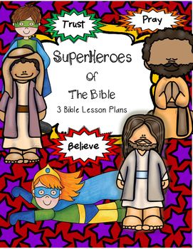 *Updated April 2016* Superhero Themed Bible Lesson Unit. Superhero Bible Lesson provides 3 lessons to be taught to elementary students in a whole group setting. A few modifications for preschool have also been included. These lessons do need some prep time for the props.They are interactive lessons.Bible Lesson One: Believe..the story of the CrossBible-Lesson Two- Trust..the story of David and GoliathBible Lesson Three-Pray...the story of Daniel and the Lion's Den.These three Superhero Bible…