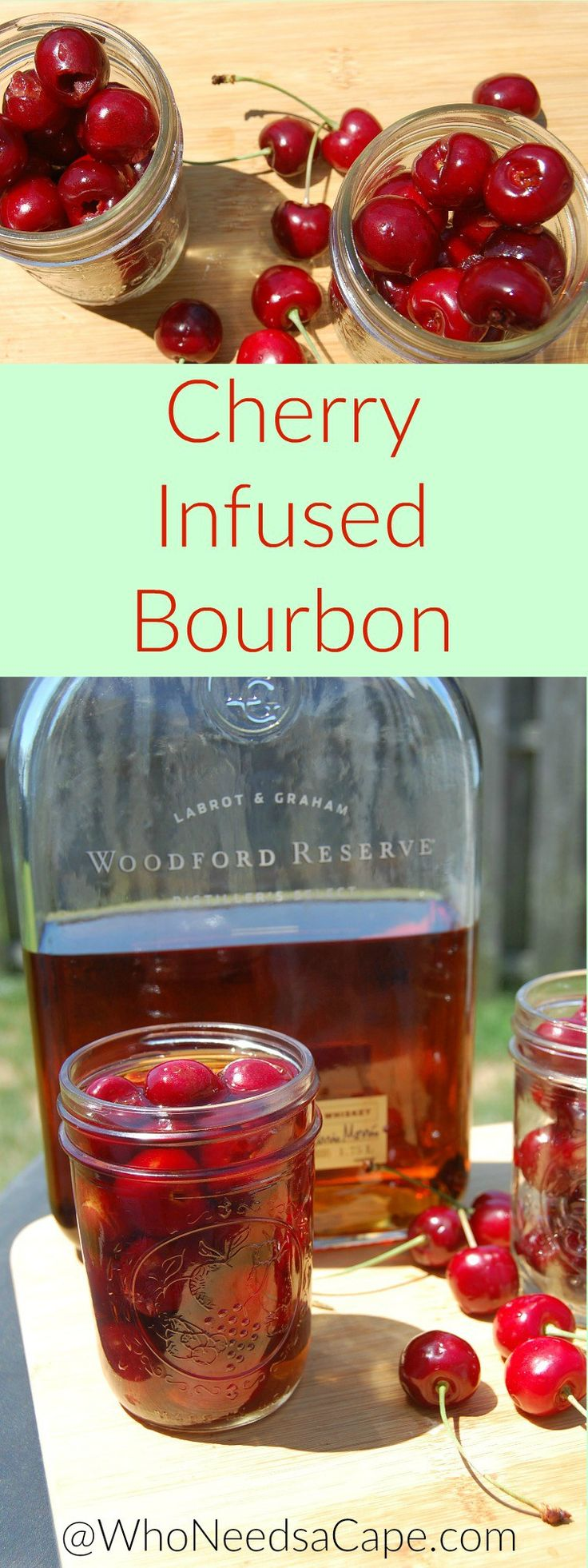 Cherry Infused Bourbon will change the way you drink - SO good and So easy to make! Who Needs a Cape