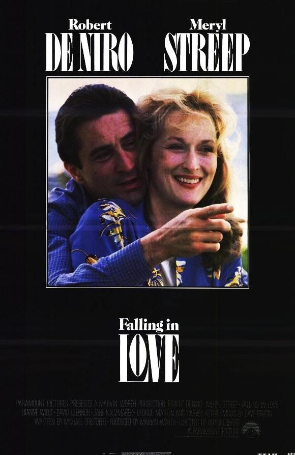 Falling in Love (1984) - (cast Robert De Niro): Movie Posters, Falling In Love, Watch, Favorite Movies, Favorite Films, Merylstreep, Robert De Niro, Movie Magic, Meryl Streep