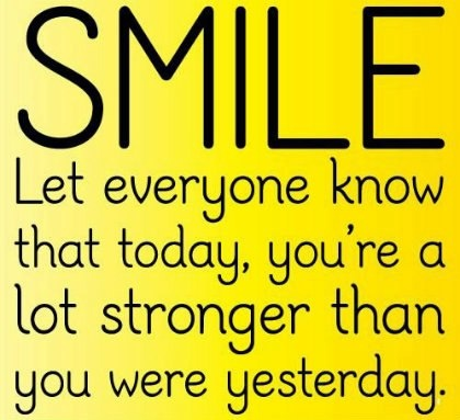 =D: Smile Quotes, Life Quotes, Happy Thoughts, Lots Stronger, Help Quotes, Happy Quotes, Positive Thoughts, Favorite Quotes, Inspiration Quotes