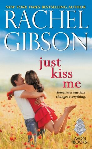 Satisfaction for Insatiable Readers: Pump Up Your Book Blog Tour: Just Kiss Me by Rachel Gibson - REVIEW + GIVEAWAY!